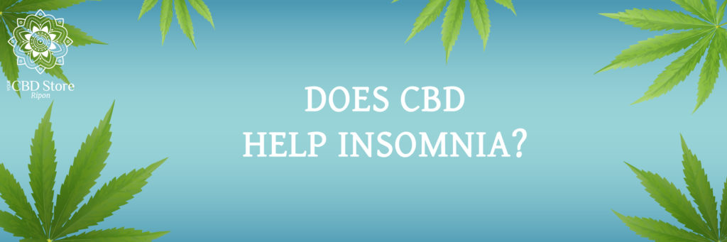 does cbd help insomnia - Ripon Naturals/Your CBD Store